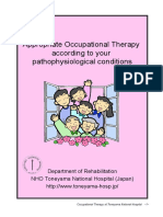 Appropriate Occupational Therapy According to Your Pathophysiological Conditions