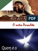 Atos Dos Apóstolos - Aula 02 - CONTEXTUALIZAÇÃO - Missão Do Outro Paracleto(João 16-7-11)