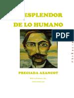 Preciada Azancot - El Esplendor de lo Humano.pdf