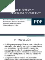 Motor Eléctrico y Generador de Corriente