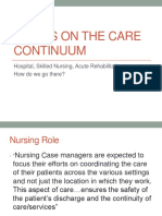 Lecture #6 Points on the Care Continuum Part I - Skilled Nursing, Acute Rehab, Sub Acute Care and Hospital Transitions.pptx