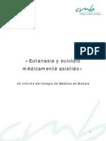 «Eutanasia y Sucidio Médicamente Asistido. Un Informe Del CMB»