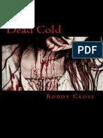 Dead Cold - Roddy R. Cross, Jr_.epub