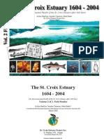 The Health of the St. Croix Estuary, 1604 - 2004 - Vol. 2