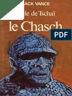 Jack Vance - Le Cycle de Tschaï -1- Le Chasch