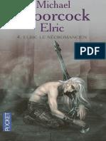 Michael Moorcock - Elric 4 - Elric Le Necromancien