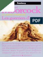 Michael Moorcock - La Quete d'Erekose 2 - Les Guerriers d'Argent