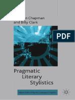 (Palgrave Studies in Pragmatics, Language and Cognition) Siobhan Chapman, Billy Clark (Eds.)-Pragmatic Literary Stylistics-Palgrave Macmillan UK (2014)