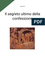 Il segreto ultimo della confessione - Bernard Bro