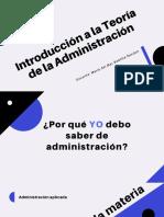 1.1 Introducción a La Teoría de La Administración. Clase 1