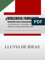 VIOLENCIA FAMILIAR. ESCUELA DE PADRE 7-5-2019 (1).pptx