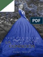 2. La Octava Condicion - Phavy Prieto