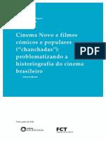 Cinema Novo e Chanchadas - Problematizando a Historiografia Do Cinema Brasileiro