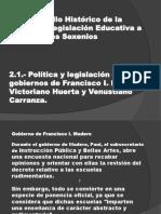 Desarrollo Histórico de La Política y Legislación Educativa a Través de Los Sexenios