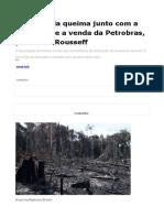 A Soberania queima junto com a Amazonia