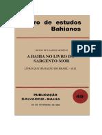 Artigo - MORENO, Diogo de Campos - Bahia no livro do sargento-mor livro que dá razão do Brasil [OCR-Word].docx