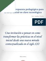 Hacia una propuesta pedagógica en el nivel inicial en clave tecnologica. Andrea Vitola