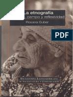 04 Guber, Rosana - La Etnografía - Método, Campo y Reflexividad (1)