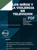 EXPOSICION PADRES de FAMILIA Los Niños y La Violencia en Television