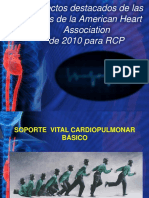 Aspectos Destacados de Las Guías de La American Heart Association de 2010 Para RCP