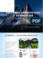 Factores Ambientales, Tendencias...