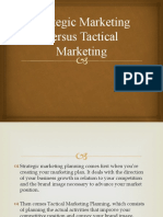 Strategic Marketing Versus Tactical Marketing