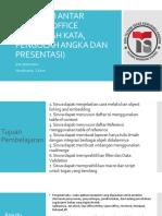 Integrasi Antar Aplikasi Office - Pertemuan 1