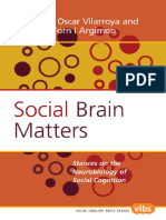 (Value Inquiry Book Series) Oscar Vilarroya, Francesc Forn i Argimon - Social Brain Matters_ Stances on the Neurobiology of Social Cognition-Rodopi (2007).pdf