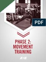 Ace Phase 2- Movement Training