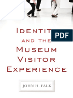 John H. Falk - Identity and the Museum Visitor Experience (2009, Routledge)