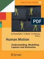 Human Motion_ Understanding, Modelling, Capture, And Animation - Bodo Rosenhahn & Reinhard Klette & Dimitris Metaxas