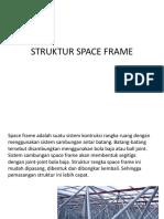 5. STRUKTUR SPACE FRAME.ppt