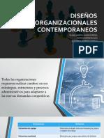 Diseños Organizacionales Contemporaneos Organizaciones