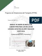 MANUAL DE DISEÑO DE MEZCLA DE LABORATORIO PARA LOS SELLOS DE LECHADA ASFÁLTICA (SLURRY SEALS) EN COSTA RICA.pdf