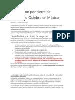 Liquidación Por Cierre de Empresa o Quiebra en México