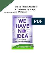 PDF_Book_We_Have_No_Idea_A_Guide_To_The.pdf