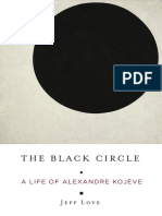 Jeff Love - The Black Circle_ a Life of Alexandre Kojève-Columbia University Press (2018)