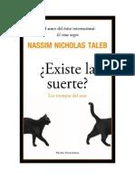Existe La Suerte (Las Trampas Del Azar) - Nassim Taleb