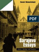 Rusmir Mahmutcehajic - Sarajevo, Essays