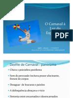 Carnaval à Luz Do Espiritismo