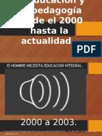 educacion 2000 a 2017.pptx