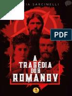 A Tragédia Dos Romanov - Marcia Sarcinelli