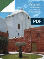 AREQUIPA Patrimonio Cultural de La Humanidad Texto