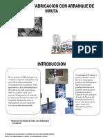 Proceso de Fabricacion Con Arranque de Viruta