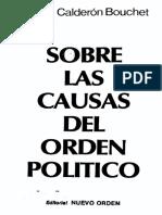 Sobre Las Causas Del Orden Político - Rubén Calderón Bouchet