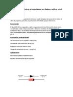 Indicar Las Características Principales de Los Diodos a Utilizar en El Experimento