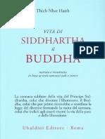 Thich Nhat Hanh - Vita Di Siddhartha Il Buddha - Ubaldini 1992