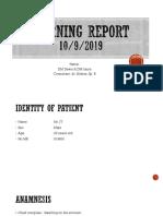 Laporan Jaga Siang 10-9-19 (Dr Alders,Sp.B)