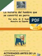 Actividades para el análisis de la obra El hombre que se convirtió en perro