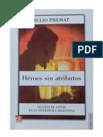 Premat, Julio - Introducción a HÉROES SIN ATRIBUTO